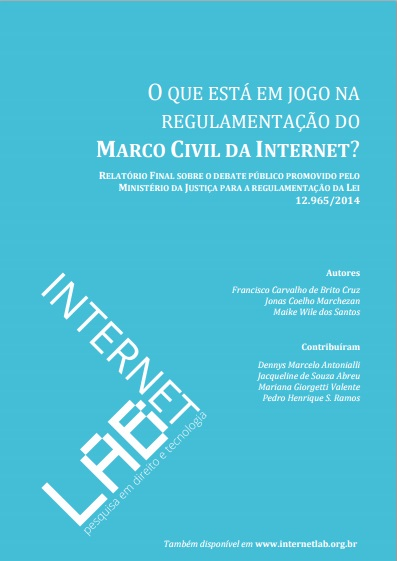 Capa do relatório sobre o debate público da regulamentação do Marco Civil da Internet.