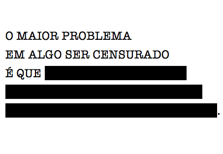 Além da retirada do conteúdo já existente do blog, as medidas judiciais também determinaram a censura prévia, proibida pela Constituição.