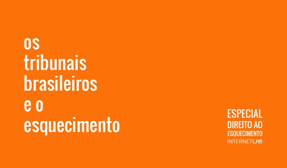 """Como o Judiciário brasileiro vem enfrentando questões relacionadas à garantia de um """"direito ao esquecimento""""? No quarto dia do Especial, confira os principais casos já enfrentados pelos tribunais brasileiros envolvendo o assunto."""